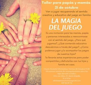 TALLER: EL SENTIDO EDUCATIVO DEL JUEGO. LA MAGI...