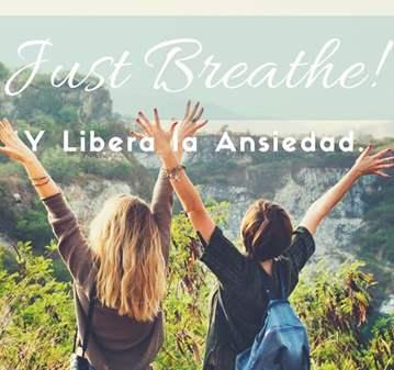 SESIÓN: JUST BREATHE Y LIBERA LA ANSIEDAD
