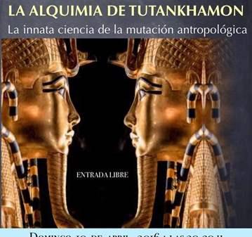 CONFERENCIA: LA ALQUIMIA DE TUTANKHAMON