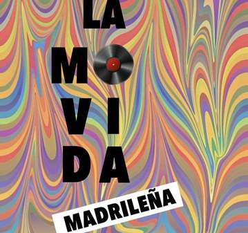 RUTA: LA MOVIDA MADRILEÑA