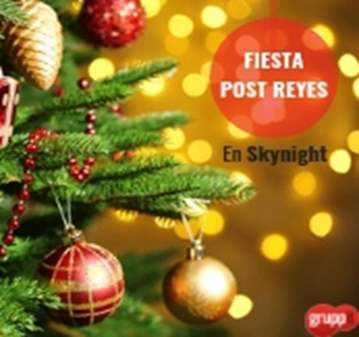 FIESTA POST REYES EN SKYNIGHT