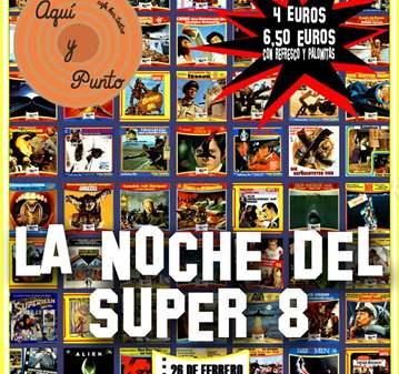 EVENTO: LA NOCHE DEL SUPER 8