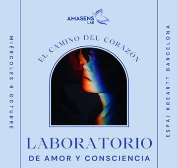 SESIÓN: LABORATORIO DE AMOR Y CONSCIENCIA