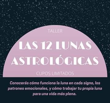 TALLER: LAS DOCE LUNAS DE LA ASTROLOGIA