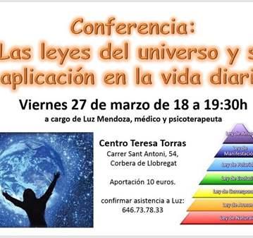 CONFERENCIA: LEYES DEL UNIVERSO Y SU APLICACIÓN...