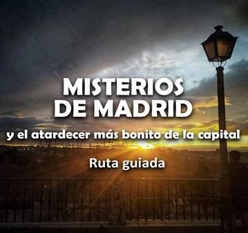 RUTA: MISTERIOS DE MADRID Y EL MEJOR ATARDECER
