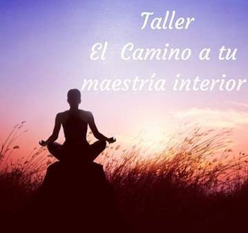 TALLER: MAESTRÍA INTERIOR