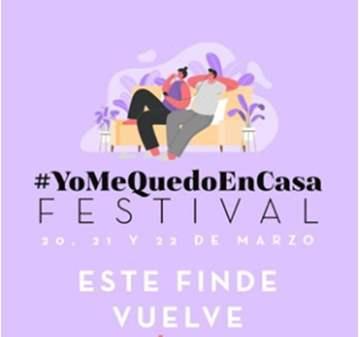 #YOMEQUEDOENCASAFESTIVAL  VIERNES-SÁBADO-DOMINGO