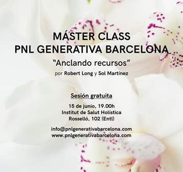 CLASE: MÁSTER CLASS PNL GENERATIVA BARCELONA