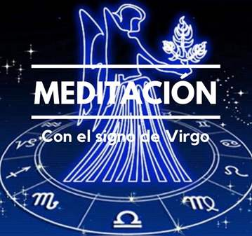 TALLER: MEDITACIÓN CON EL SIGNO DE VIRGO
