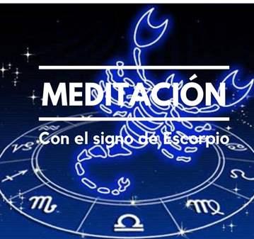 TALLER: MEDITACIÓN CON EL SIGNO DE ESCOPIO