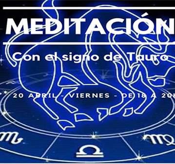 TALLER: MEDITACIÓN CON EL SIGNO DE TAURO
