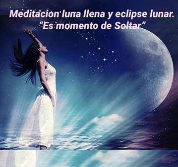 SESIÓN: MEDITACIÓN LUNA LLENA ECLIPSE ES MOMENT...