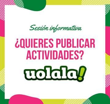 SESIÓN: ¿CÓMO PUBLICAR ACTIVIDADES EN UOLALA?