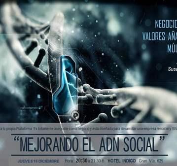 CONFERENCIA: MEJORANDO EL ADN SOCIAL - PROYECTO...