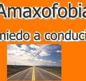 TALLER: ¿MIEDO A CONDUCIR/ AMAXOFOBIA? LIBÉRATE...
