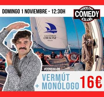 MONÓLOGO + VERMUT... NAVEGANDO POR BARCELONA