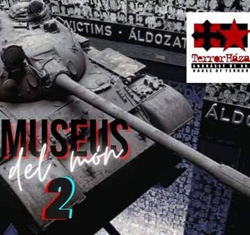 SESIÓN: MUSEUS DEL MÓN 2 - TERROR HÀZA (BUDAPES...