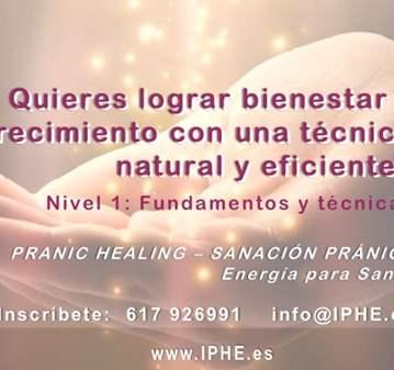 CURSO: NIVEL 1  DE PRANIC HEALING - SANAR CON E...