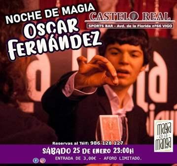 EVENTO: NOCHE DE MAGIA CON EL MAGO ÓSCAR FERNÁN...