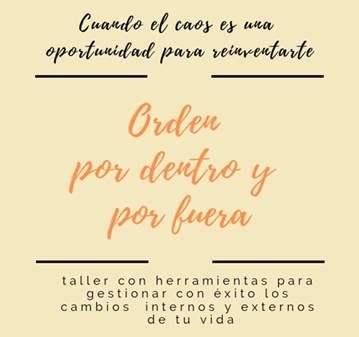 TALLER: ORDEN POR DENTRO Y POR FUERA