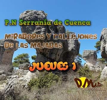 RUTA: P.N.S.C. MIRADORES Y CALLEJONES DE LAS MA...