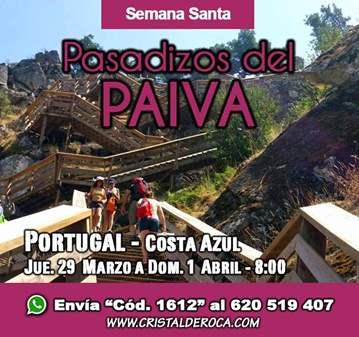VIAJE: PASADIZOS DEL PAIVA Y COSTA AZUL PORTUGUESA