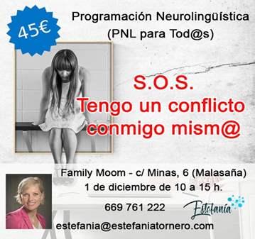 TALLER: PNL ...S.O.S TENGO UN CONFLICTO CONMIGO...