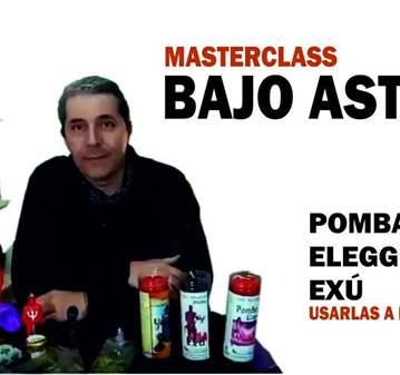 MASTERCLASS: POMBA GIRA,EXÚ,ELEGGUA. USA FUERZA...