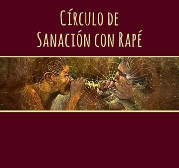TALLER: CÍRCULO DE SANACIÓN CON RAPÉ, ESPECIAL ...