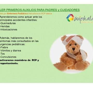 TALLER: PRIMEROS AUXILIOS DE BEBES Y NIÑOS PARA...