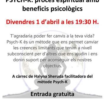 CONFERENCIA: PSYCH-K.PROCESO ESPIRITUAL,BENEFIC...
