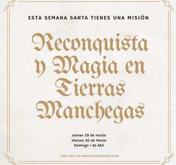 EXCURSIÓN: LA RECONQUISTA Y MAGIA EN TIERRAS DE...