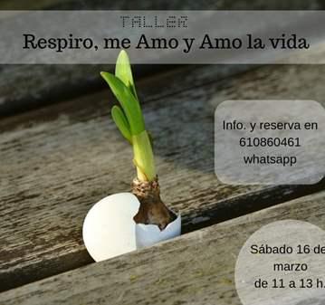 TALLER: RESPIRO, ME AMO Y AMO LA VIDA