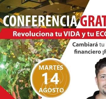 CONFERENCIA: REVOLUCIONA TU VIDA Y TU ECONOMÍA