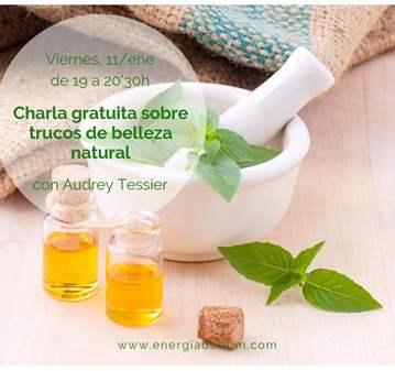 CHARLA GRATUITA SOBRE TRUCOS DE BELLEZA NATURAL