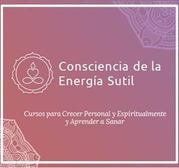 CURSO: CONSCIENCIA DE LA ENERGÍA SUTIL:  NIVEL 1