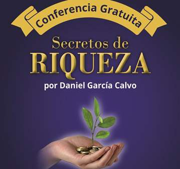 CONFERENCIA: SECRETOS DE RIQUEZA