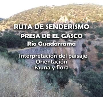 EXCURSIÓN: SENDERISMO NIVEL BAJO PRESA DE EL GASCO
