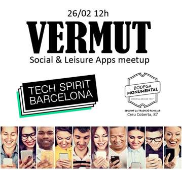 EVENTO: SOCIAL & LEISURE APPS VERMUT #TECHSPIRI...