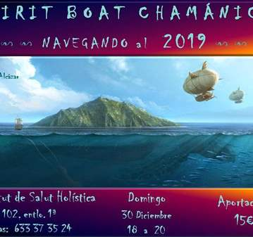 TALLER: SPIRIT BOAT CHAMÁNICO: NAVEGANDO AL 2019