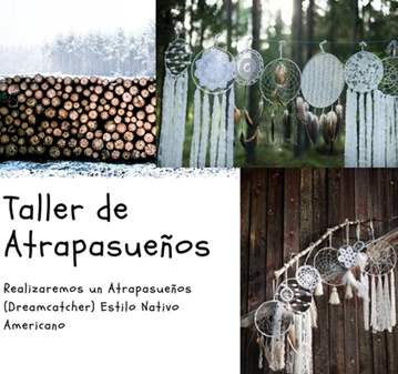 TALLER ATRAPASUEÑOS DREAM CATCHER NATIVO AMERICANO