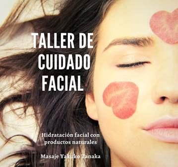 TALLER DE CUIDADO FACIAL