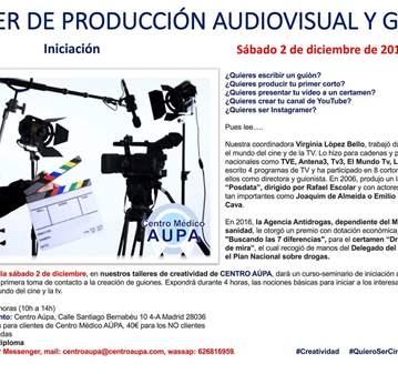 TALLER DE PRODUCCIÓN AUDIOVISUAL Y GUIÓN