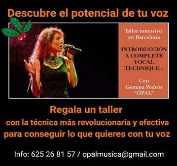 TALLER: INTRODUCCIÓN A LA TÉCNICA VOCAL COMPLETA