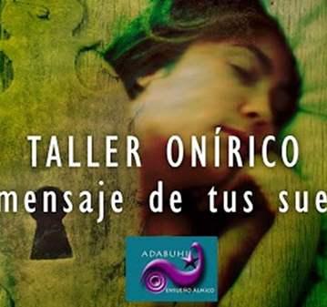 TALLER ONÍRICO PRÁCTICO- EL MENSAJE DE TUS SUEÑOS
