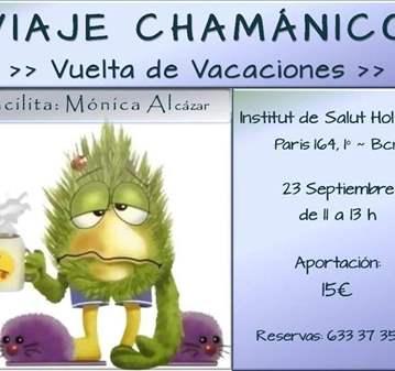 TALLER: VIAJE CHAMÁNICO: VUELTA DE VACACIONES