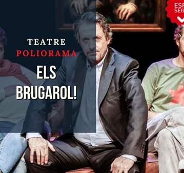 TEATRE POLIORAMA: ELS BRUGAROL