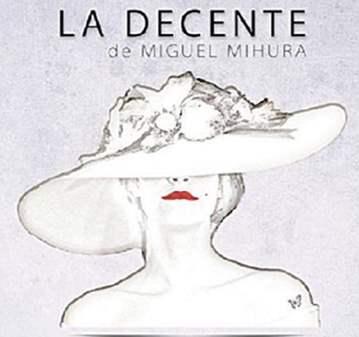 TEATRO AMATEUR: LA DECENTE DE MIGUEL MIHURA