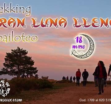 EXCURSIÓN: TREKKING GRAN LUNA LLENA Y BAILOTEO